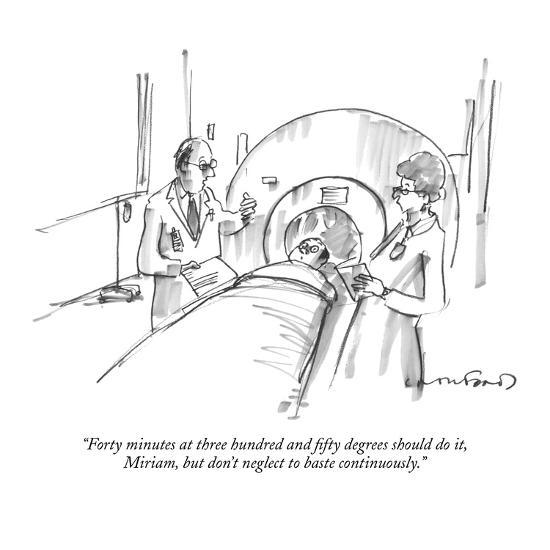"""""""Forty minutes at three hundred and fifty degrees should do it, Miriam, bu?"""" - New Yorker Cartoon-Michael Crawford-Premium Giclee Print"""