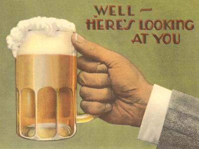 Here S Looking At You Beer