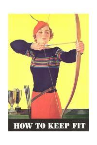 How to Keep Fit, Woman Archer by Found Image Press