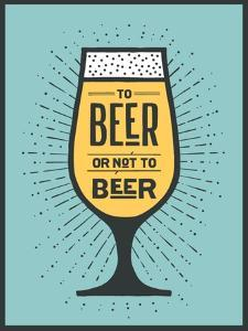 To Beer or Not to Beer by foxysgraphic
