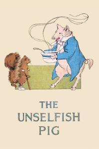 Unselfish Pig by Frances Beem