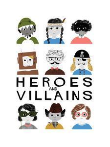 Heroes and Villains by Francesca Iannaccone