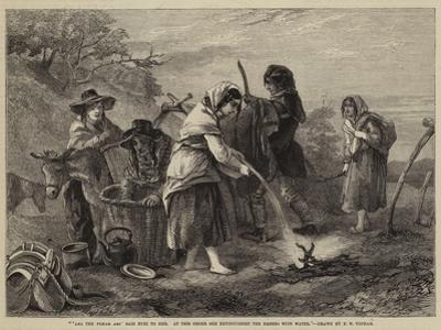 Lel the Tshar Ari' Said Euri to Her, at This Order She Extinguished the Embers with Water by Francis William Topham