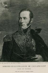 Armand-Augustin-Louis De Caulaincourt by Francois Gerard