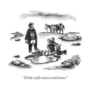 A cowboy speaks to another, as he fills his canteen in a puddle.  - New Yorker Cartoon by Frank Cotham