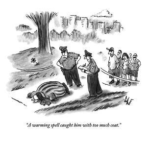 """A warming spell caught him with too much coat."" - New Yorker Cartoon by Frank Cotham"
