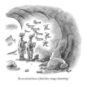 """As an animal lover, I find these images disturbing."" - New Yorker Cartoon by Frank Cotham"