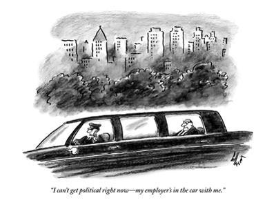 """""""I can't get political right now—my employer's in the car with me."""" - New Yorker Cartoon by Frank Cotham"""