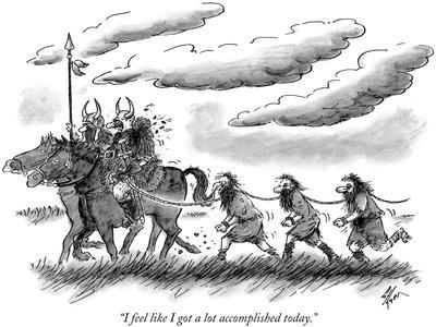 """I feel like I got a lot accomplished today."" - New Yorker Cartoon"