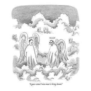 """I guess what I miss most is being drunk."" - New Yorker Cartoon by Frank Cotham"