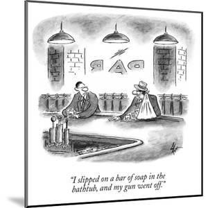 """""""I slipped on a bar of soap in the bathtub, and my gun went off."""" - New Yorker Cartoon by Frank Cotham"""