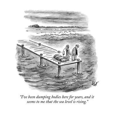 """""""I've been dumping bodies here for years, and it seems to me that the sea …"""" - New Yorker Cartoon by Frank Cotham"""