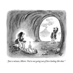 """""""Just a minute, Mister. You're not going out of here looking like that."""" - New Yorker Cartoon by Frank Cotham"""
