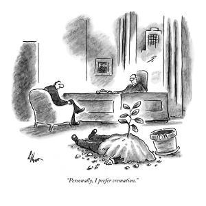 """Personally, I prefer cremation."" - New Yorker Cartoon by Frank Cotham"