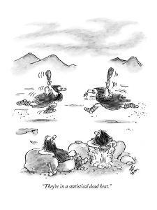 """They're in a statistical dead heat."" - New Yorker Cartoon by Frank Cotham"