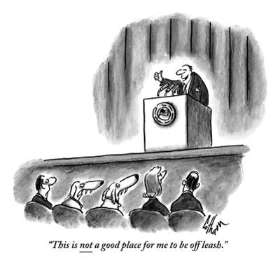"""""""This is not a good place for me to be off leash."""" - New Yorker Cartoon"""