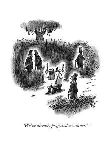 """""""We've already projected a winner."""" - New Yorker Cartoon by Frank Cotham"""