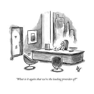 """""""What is it again that we're the leading provider of?"""" - New Yorker Cartoon by Frank Cotham"""