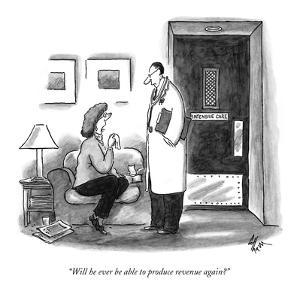 """Will he ever be able to produce revenue again?"" - New Yorker Cartoon by Frank Cotham"