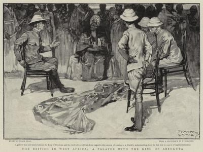 The British in West Africa, a Palaver with the King of Abeokuta