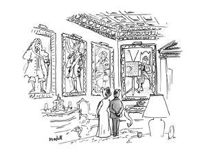 A man & a woman stand in an ornate room 13 in 18th century costume, one of? - New Yorker Cartoon by Frank Modell