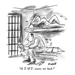 """A. T. & T. wants me back."" - New Yorker Cartoon by Frank Modell"
