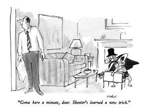 """Come here a minute, dear.  Skeeter's learned a new trick."" - New Yorker Cartoon by Frank Modell"