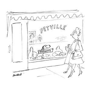 Dog in window of store called 'Petville' holds up 'Reduced' sign.  Woman a? - New Yorker Cartoon by Frank Modell