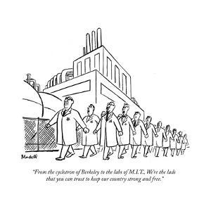 """From the cyclotron of Berkeley to the labs of M.I.T., We're the lads that?"" - New Yorker Cartoon by Frank Modell"