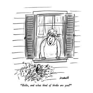 """Hello, and what kind of birdie are you?"" - New Yorker Cartoon by Frank Modell"