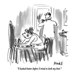 """I looked better before I tried to look my best."" - New Yorker Cartoon by Frank Modell"