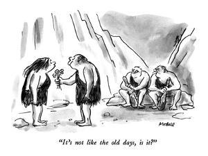 """It's not like the old days, is it?"" - New Yorker Cartoon by Frank Modell"