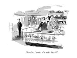 """Sometimes I wonder what makes him tick."" - New Yorker Cartoon by Frank Modell"
