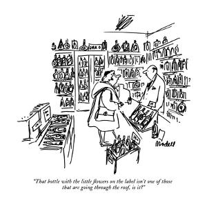 """""""That bottle with the little flowers on the label isn't one of those that …"""" - New Yorker Cartoon by Frank Modell"""
