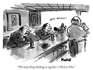 """The only thing holding us together is Nick at Nite."" - New Yorker Cartoon by Frank Modell"