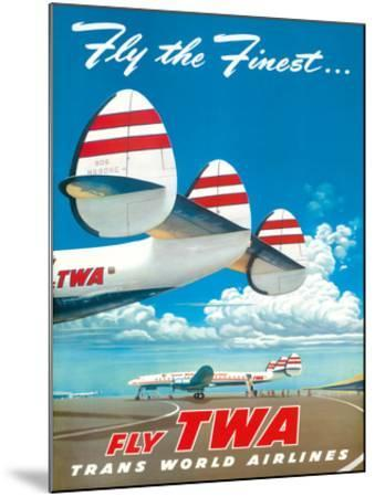 """Fly the Finest - Fly TWA (Trans World Airlines) - Super Lockheed Constellation (""""Connie"""") by Frank Soltesz"""