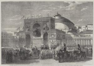 Triumphal Arch Erected at Naples During the Fetes Recently Held in That City by Frank Vizetelly