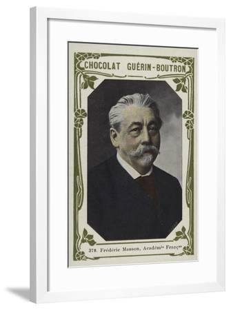 Frederic Masson, Academie Francaise--Framed Giclee Print