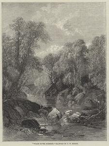 Welsh River Scenery by Frederick William Hulme