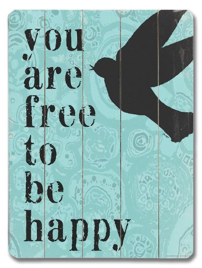 Free to be Happy--Wood Sign