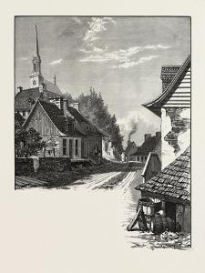 French Canadian Life, a Street in Chateau Richer, Canada, Nineteenth Century