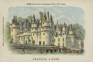 Chateau D'Usse, Usse, Indre-Et-Loire by French School