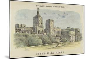 Chateau Des Papes, Avignon, Vaucluse by French School