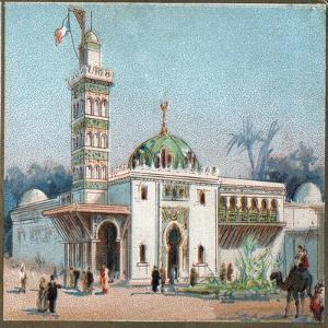 Paris Universal Exhibition of 1889 : The arab mosque by French School