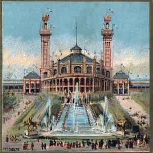 Paris Universal Exhibition of 1889 : Trocadero by French School