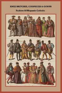 Knee Britches, Codpieces and Gowns Fashion of Hispanic Catholic by Friedrich Hottenroth