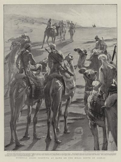 Friendly Arabs Scouting at Dawn on the Hills South of Sarras-Sydney Prior Hall-Giclee Print