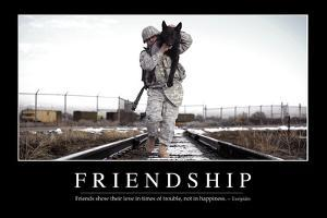Friendship: Inspirational Quote and Motivational Poster