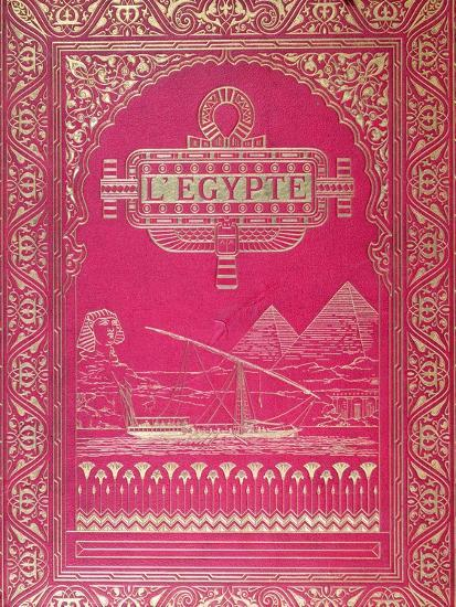 Front Cover of LEgypte by G. Ebers, Published in Paris, 1880--Giclee Print