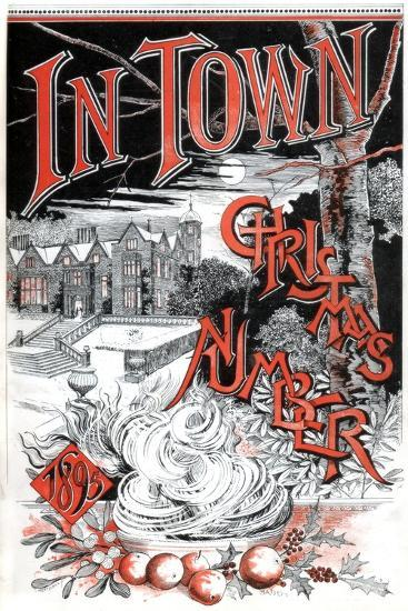 Front Cover of the Christmas Number of in Town Magazine, 1895-C Hentschel-Giclee Print